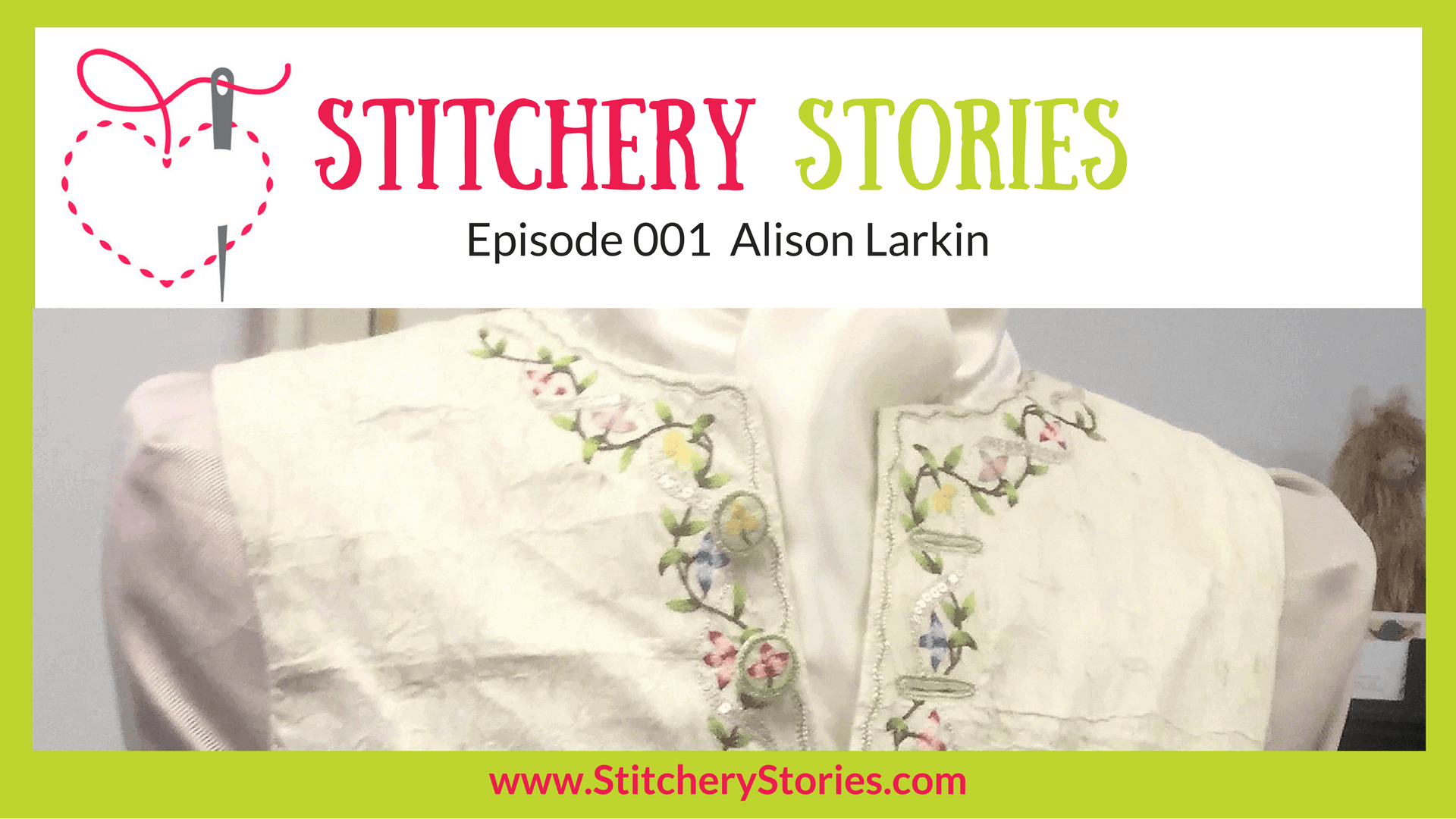 alison larkin stitchery stories podcast guest