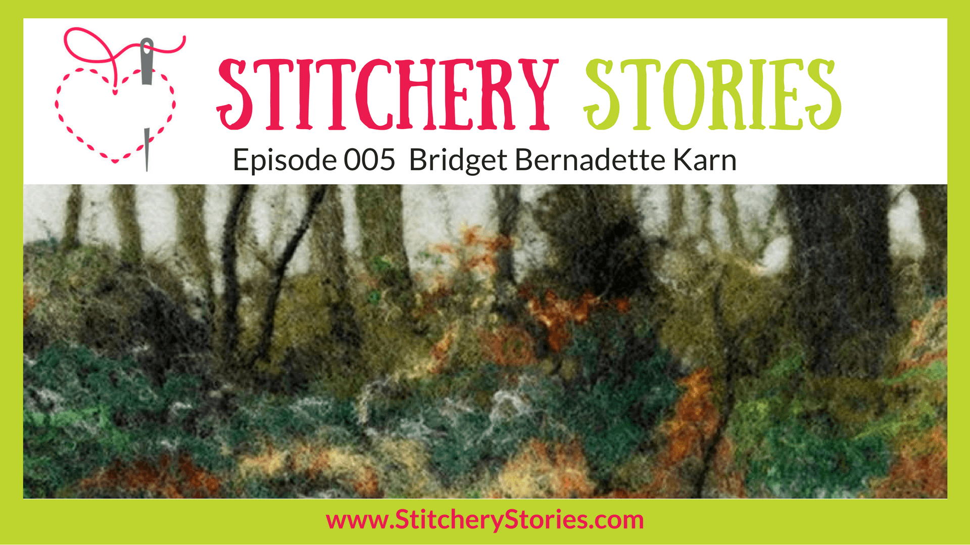 bridget bernadette karn stitchery stories podcast guest