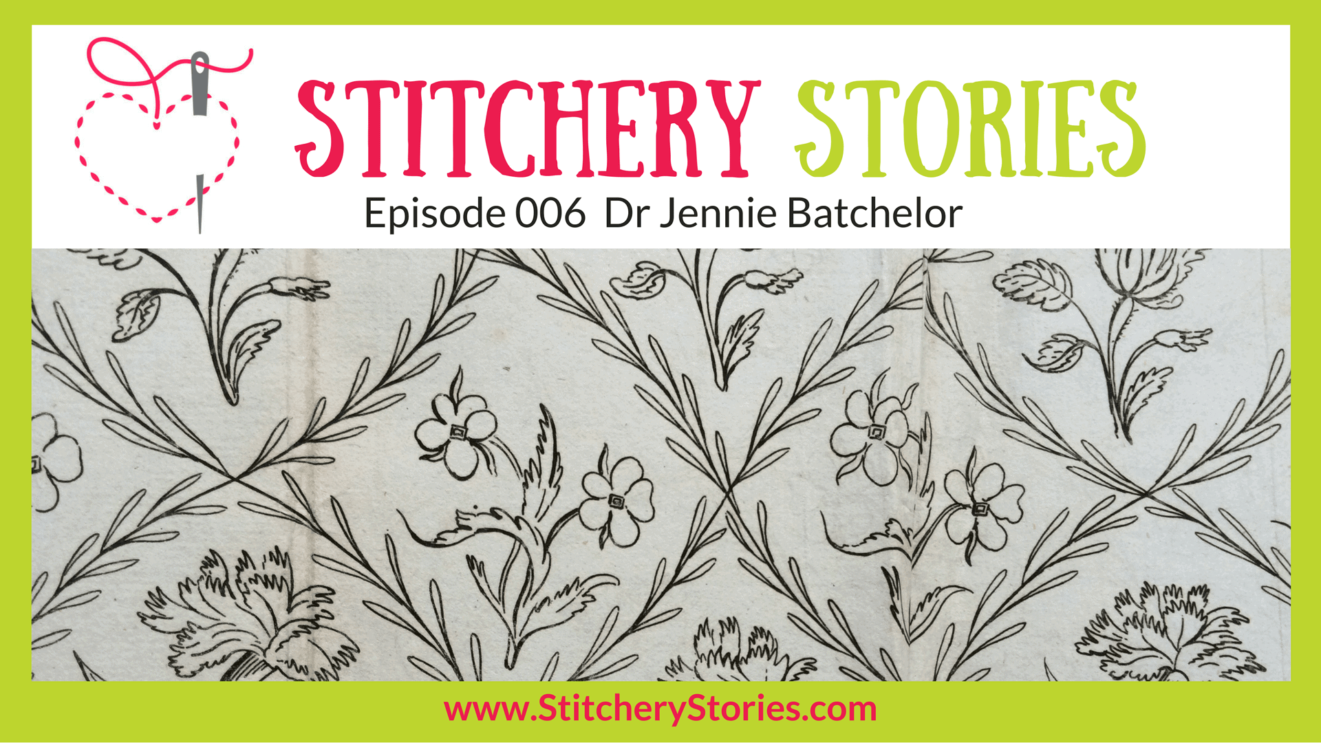 dr jennie batchelor stitchery stories podcast guest