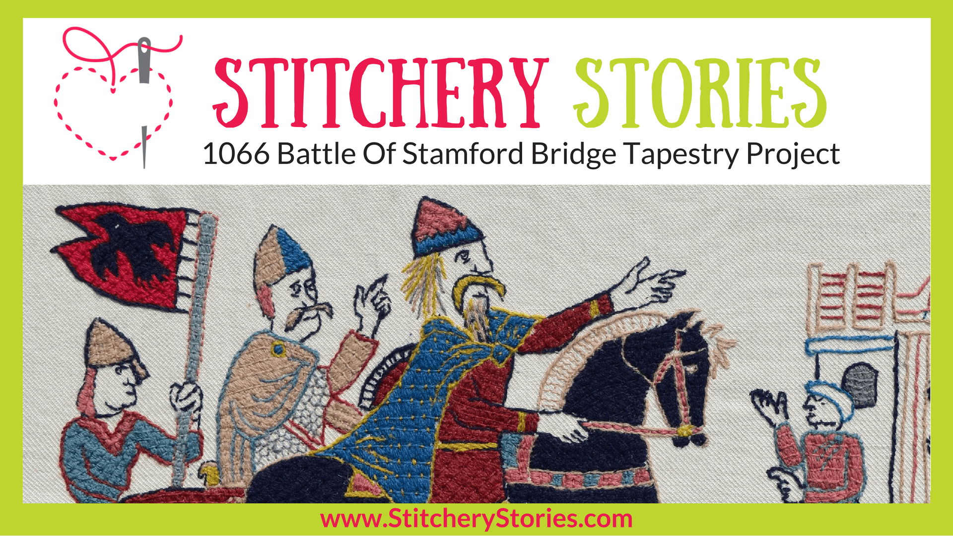 Battle Of Stamford Bridge Tapestry Project Stitchery Stories Podcast Guest