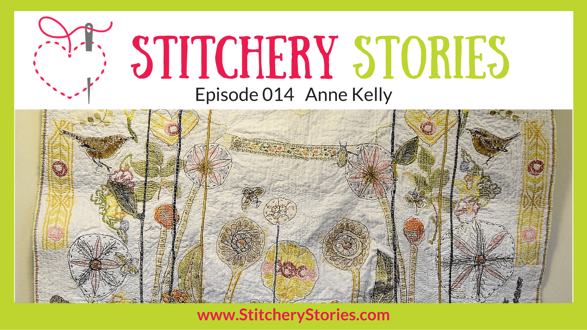 Anne Kelly Stitchery Stories Textile Art Podcast Wide Art