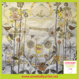 Anne Kelly Textile Artist Two Wrens Stitchery Stories Podcast