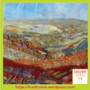 Fran Brammer Textile Artist Landscape 2 Stitchery Stories Textile Art Podcast