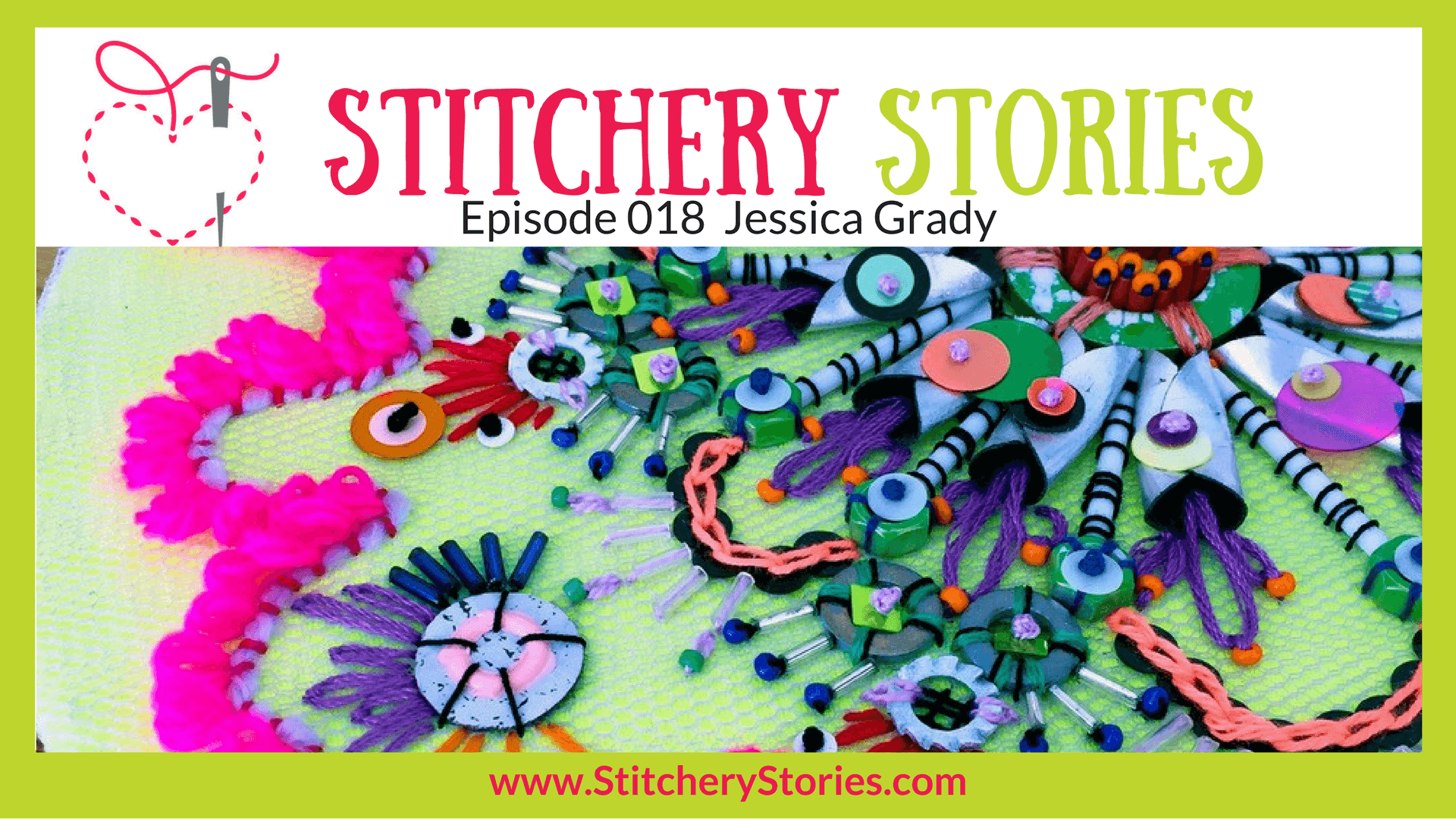 Jessica Grady Stitchery Stories Textile Art Podcast Wide Art