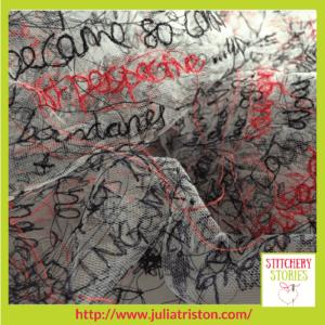 Julia Triston Textile Artist Text On Net Stitchery Stories Textile Art Podcast