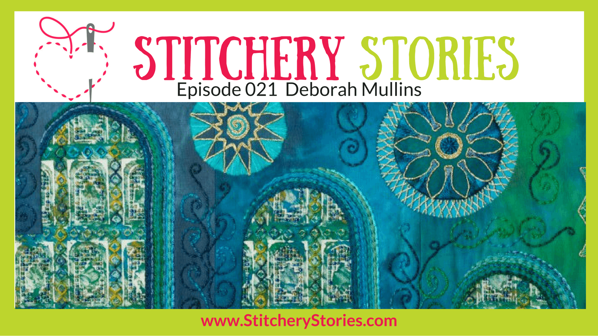 Deborah Mullins Stitchery Stories Textile Art Podcast Wide Art