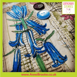 Anne Brooke Bluebells Stitchery Stories Textile Art Podcast Guest