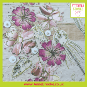 Anne Brooke Pink Flowers Stitchery Stories Textile Art Podcast Guest