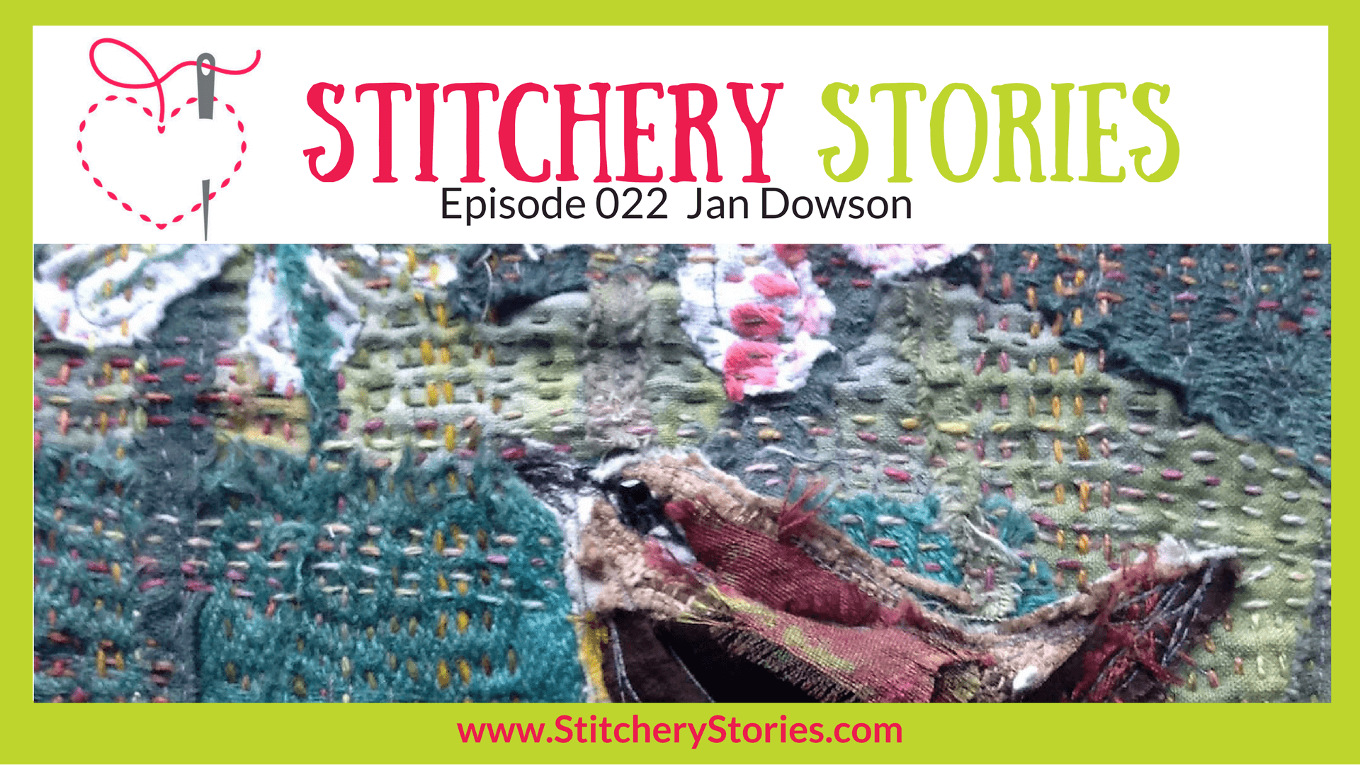 Jan Dowson Stitchery Stories Textile Art Podcast Wide Art