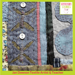 Jan Dowson detail_ simple raw applique I Stitchery Stories Textile Art Podcast Guest
