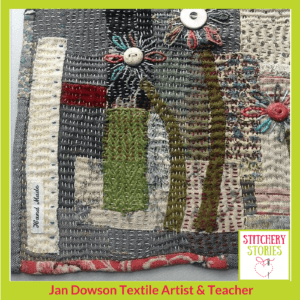 Jan Dowson raw applique and darning textures I Stitchery Stories Textile Art Podcast Guest
