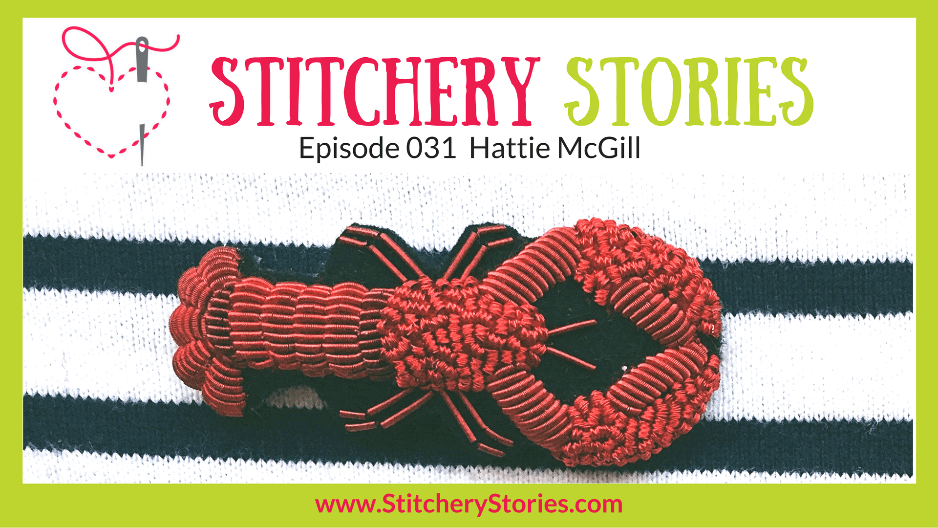 Hattie McGill Stitchery Stories Textile Art Podcast Wide Art