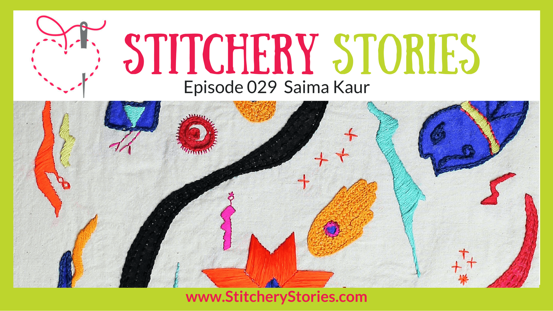 Saima Kaur Stitchery Stories Textile Art Podcast Wide Art