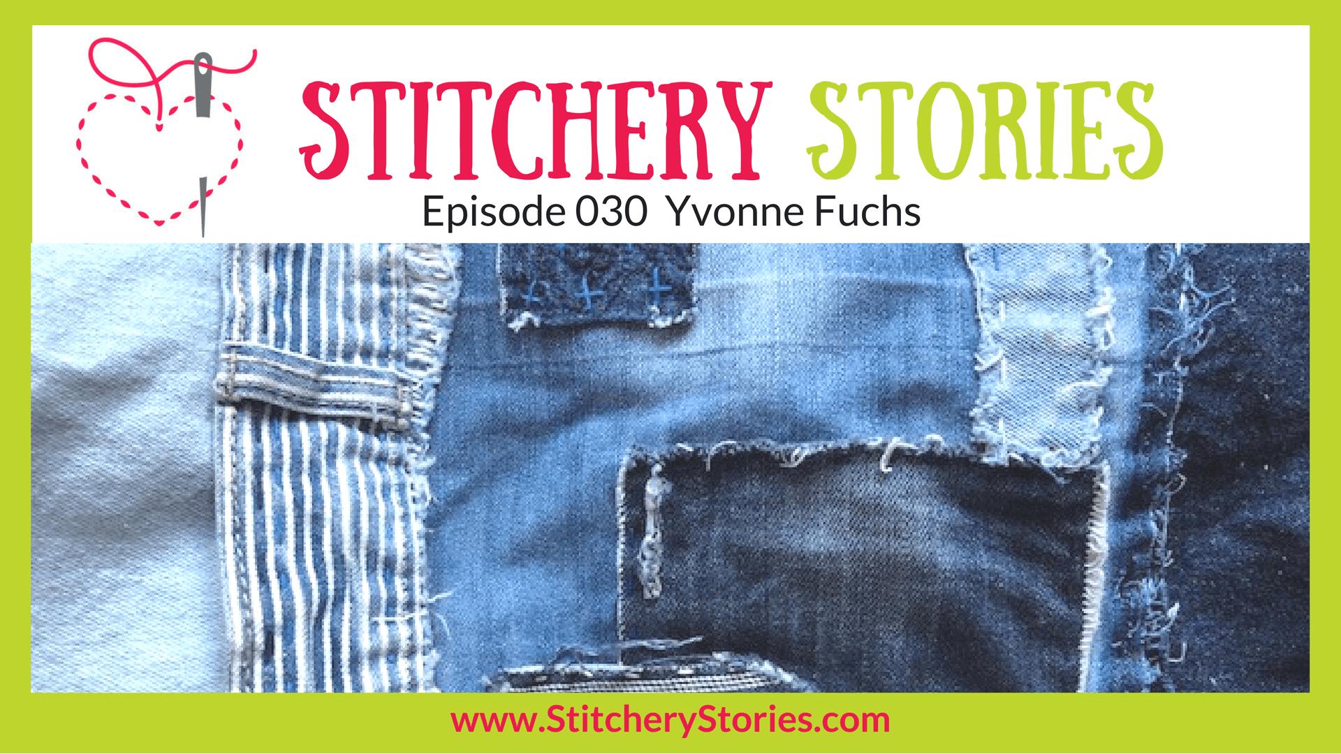 Yvonne Fuchs Stitchery Stories Textile Art Podcast Wide Art