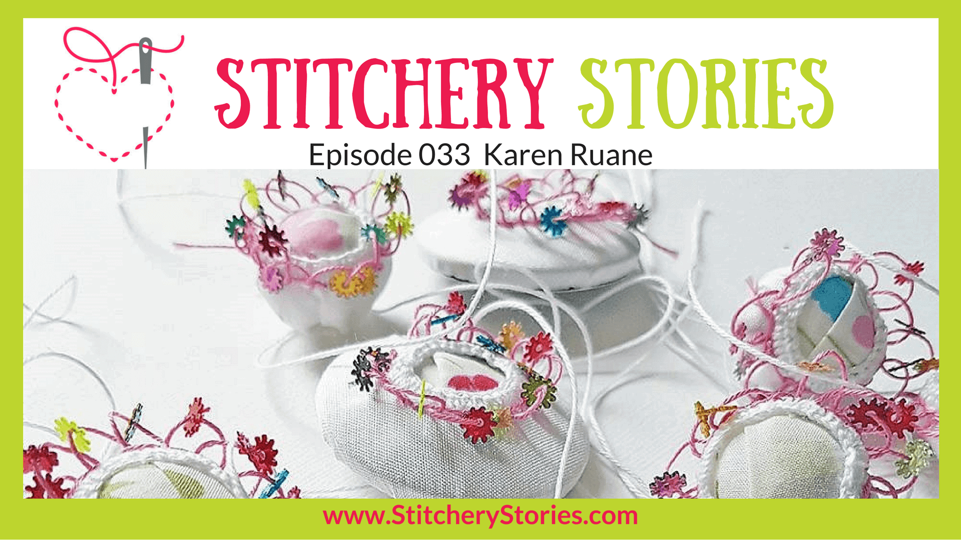 Karen Ruane Stitchery Stories Textile Art Podcast Wide Art
