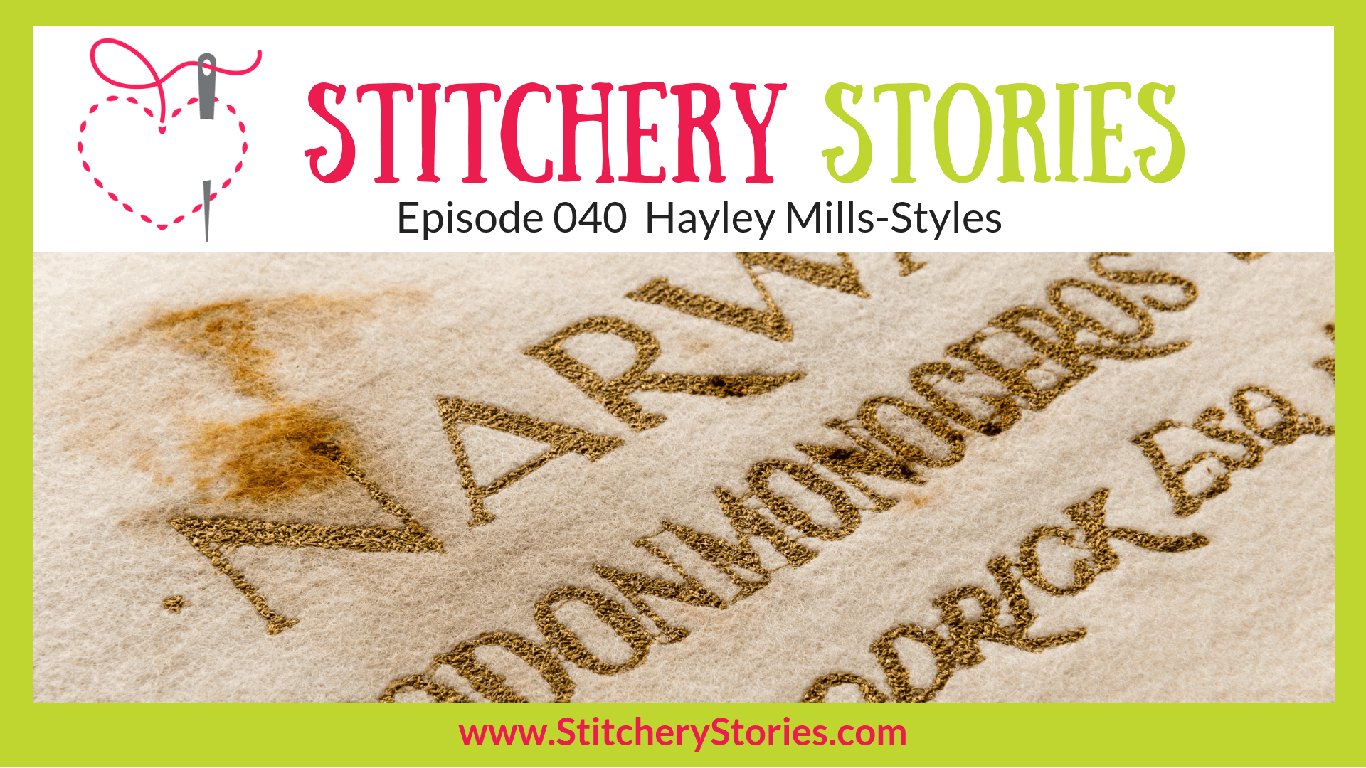 Hayley Mills-Styles Thread Artist Stitchery Stories Textile Art Podcast Wide Art