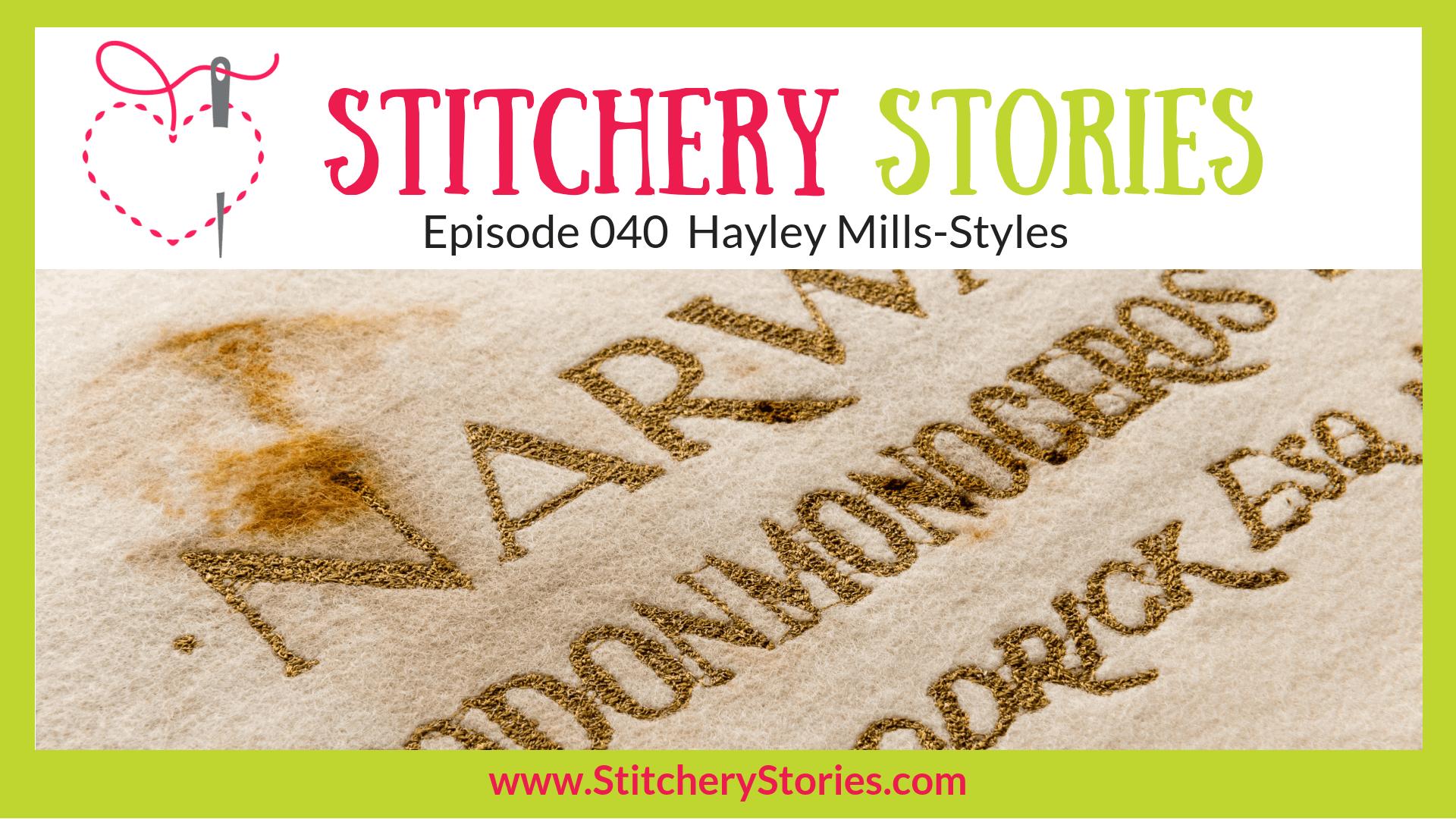 Hayley Mills-Styles Thread Artist Stitchery Stories Textile Art Podcast Wide Art