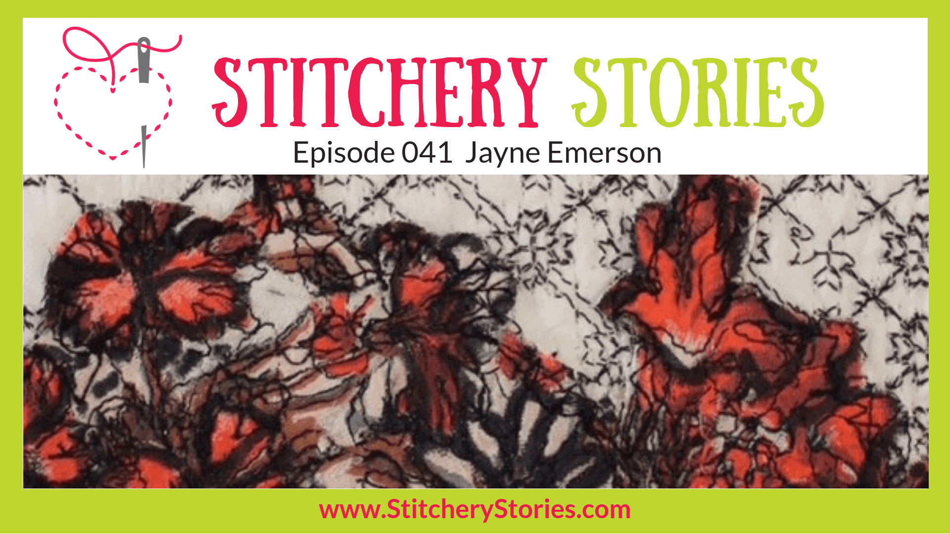 Jayne Emerson Textile Designer Stitchery Stories Textile Art Podcast Wide Art