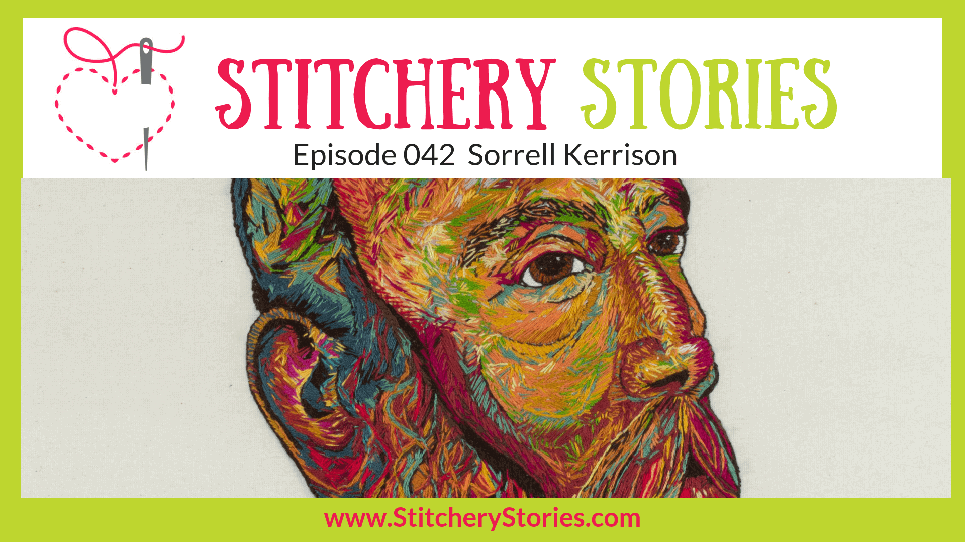 Sorrell Kerrison Textile Artist Stitchery Stories Textile Art Podcast Wide Art