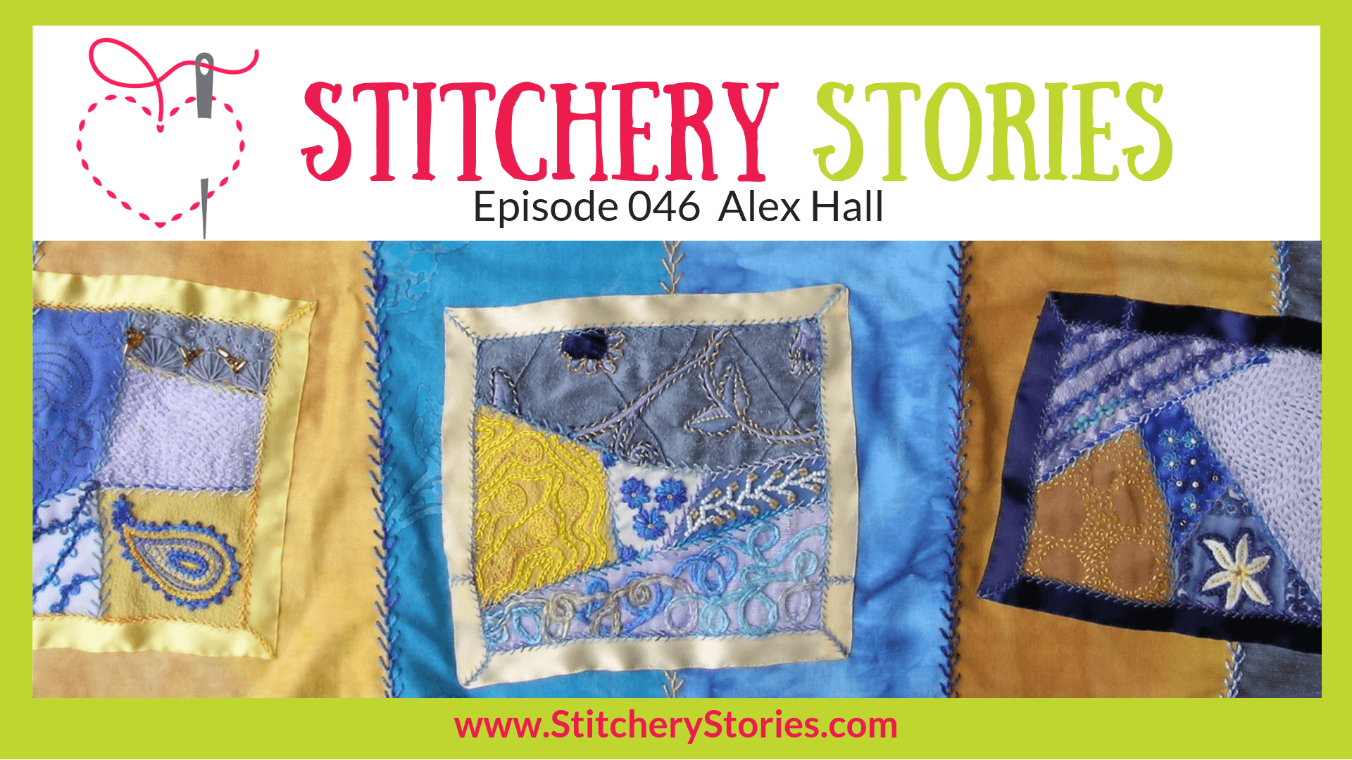 Alex Hall Textile Artist Stitchery Stories Textile Art Podcast Wide Art