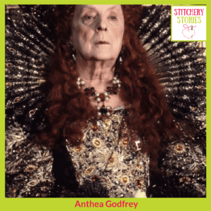 Costume Elizabeth I film Orlando Anthea Godfrey Stitchery Stories Textile Art Podcast Guest