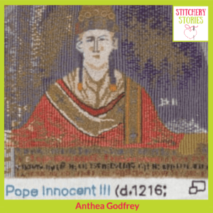 Or Nue Pope Innocent III Magna Carta Embroidery by Anthea Godfrey Stitchery Stories Textile Art Podcast Guest