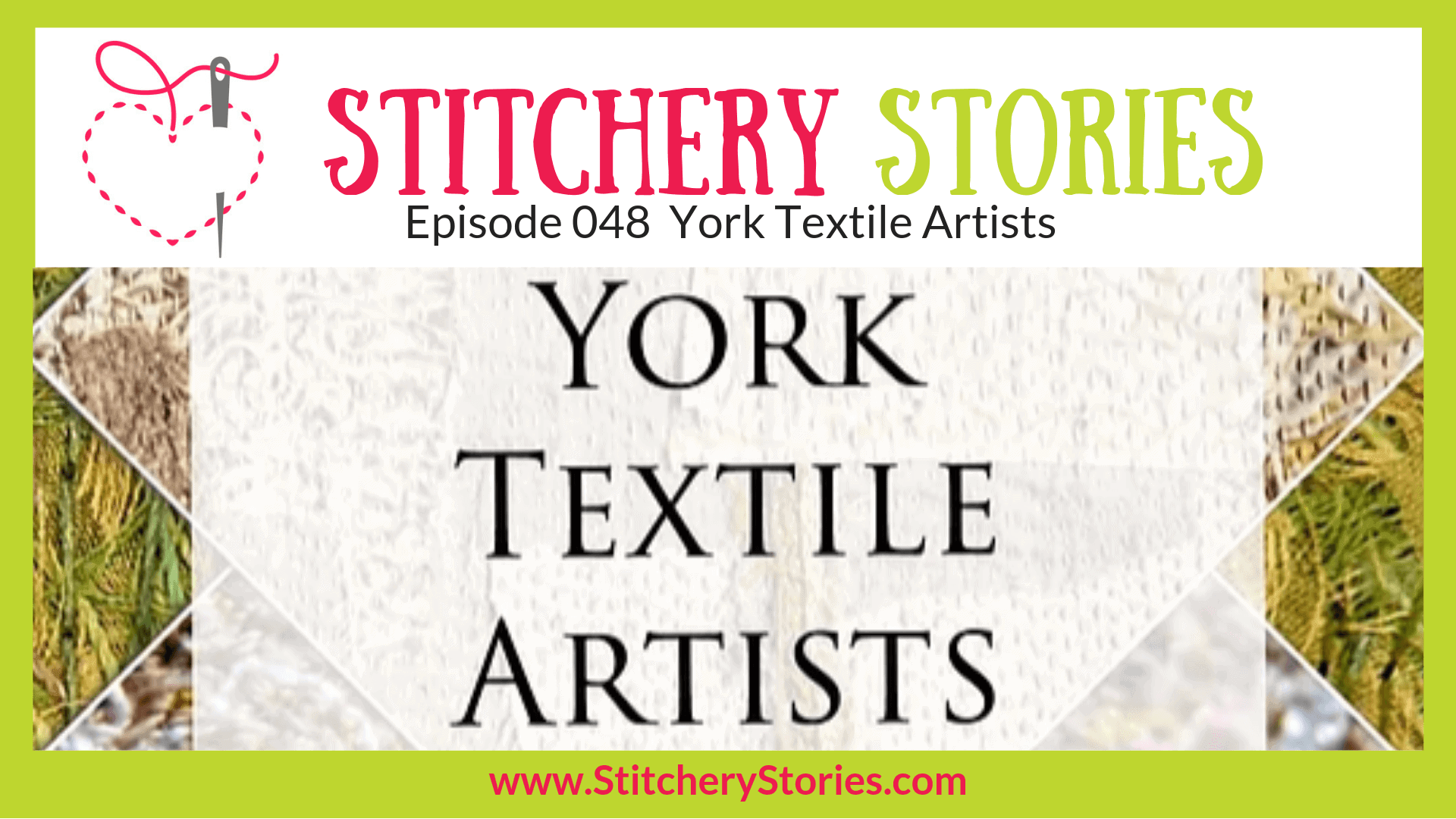 York Textile Artists Stitchery Stories Textile Art Podcast Wide Art