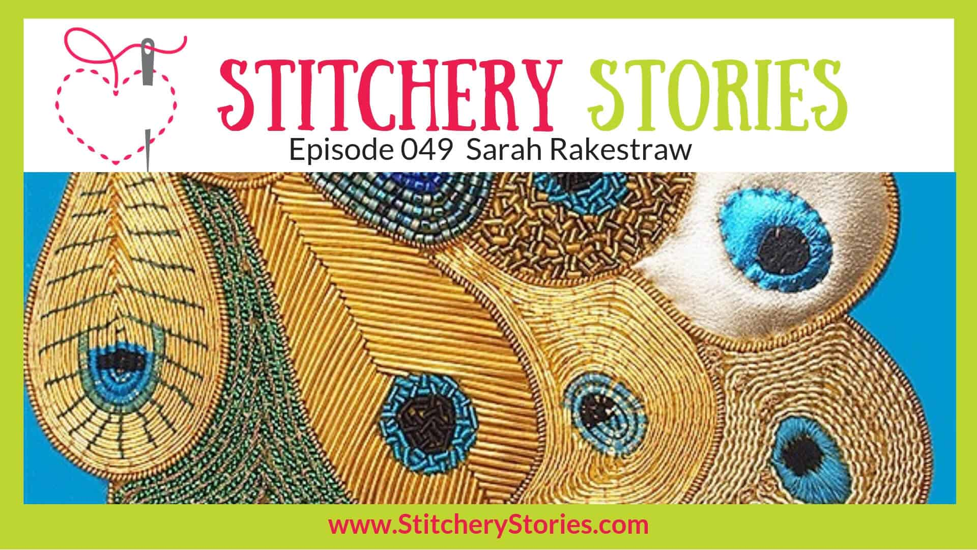 Sarah Rakestraw Stitchery Stories Textile Art Podcast Wide Art