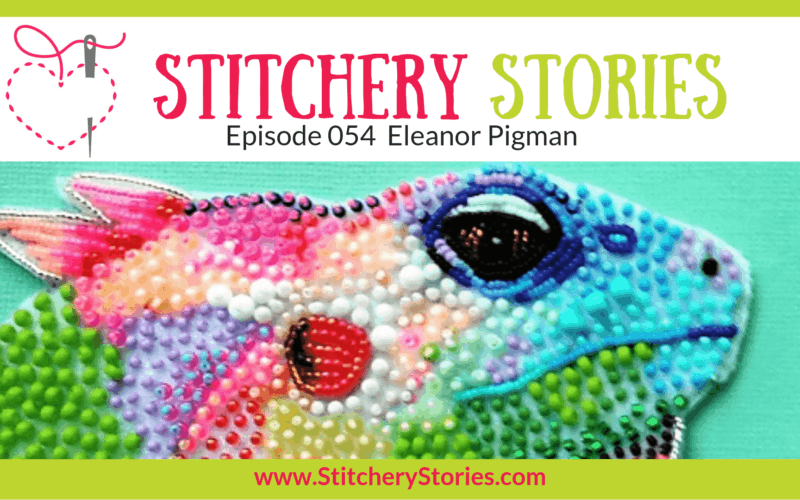 Eleanor Pigman Stitchery Stories Textile Art Podcast Wide Art