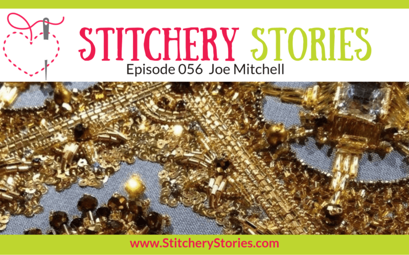 Joe Mitchell Stitchery Stories Textile Art Podcast Wide Art