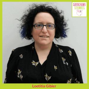 Loetitia Gibier Stitchery Stories Podcast Guest