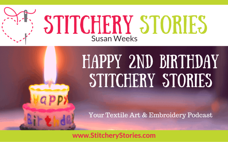 2nd Birthday Celebrations Stories Textile Art Podcast Wide Art