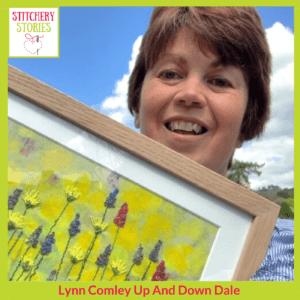 Lynn Comley guest Stitchery Stories textile art Podcast