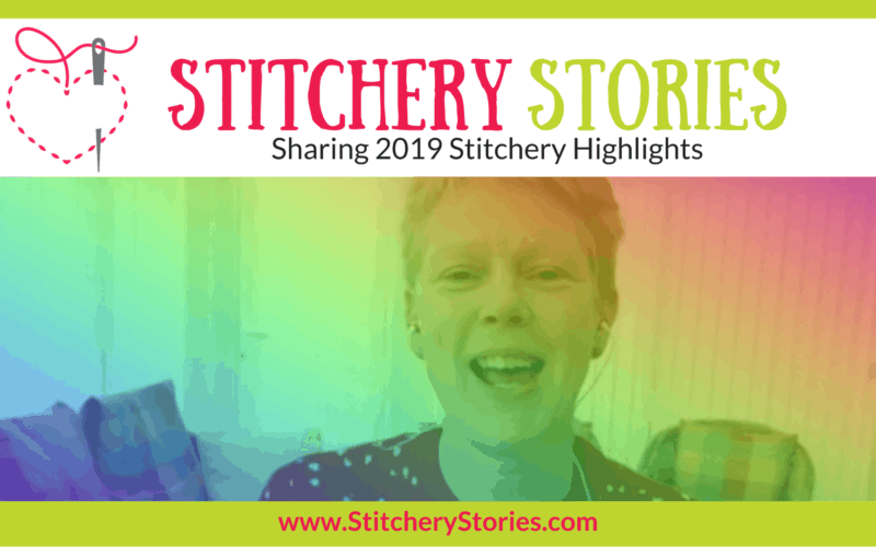 Sharing 2019 Stitchery Stories textile art podcast wide art