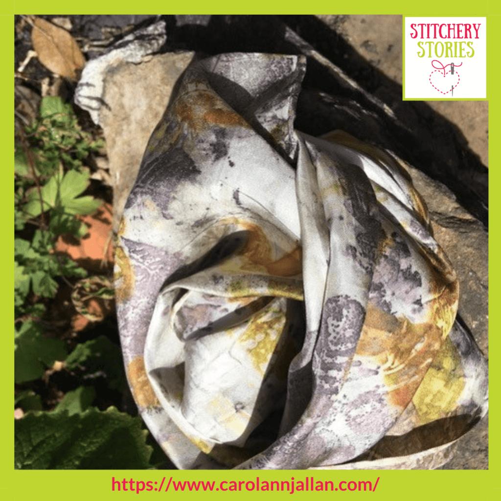 eco printed silk scarf CarolAnn J Allan Stitchery Stories textile art Podcast