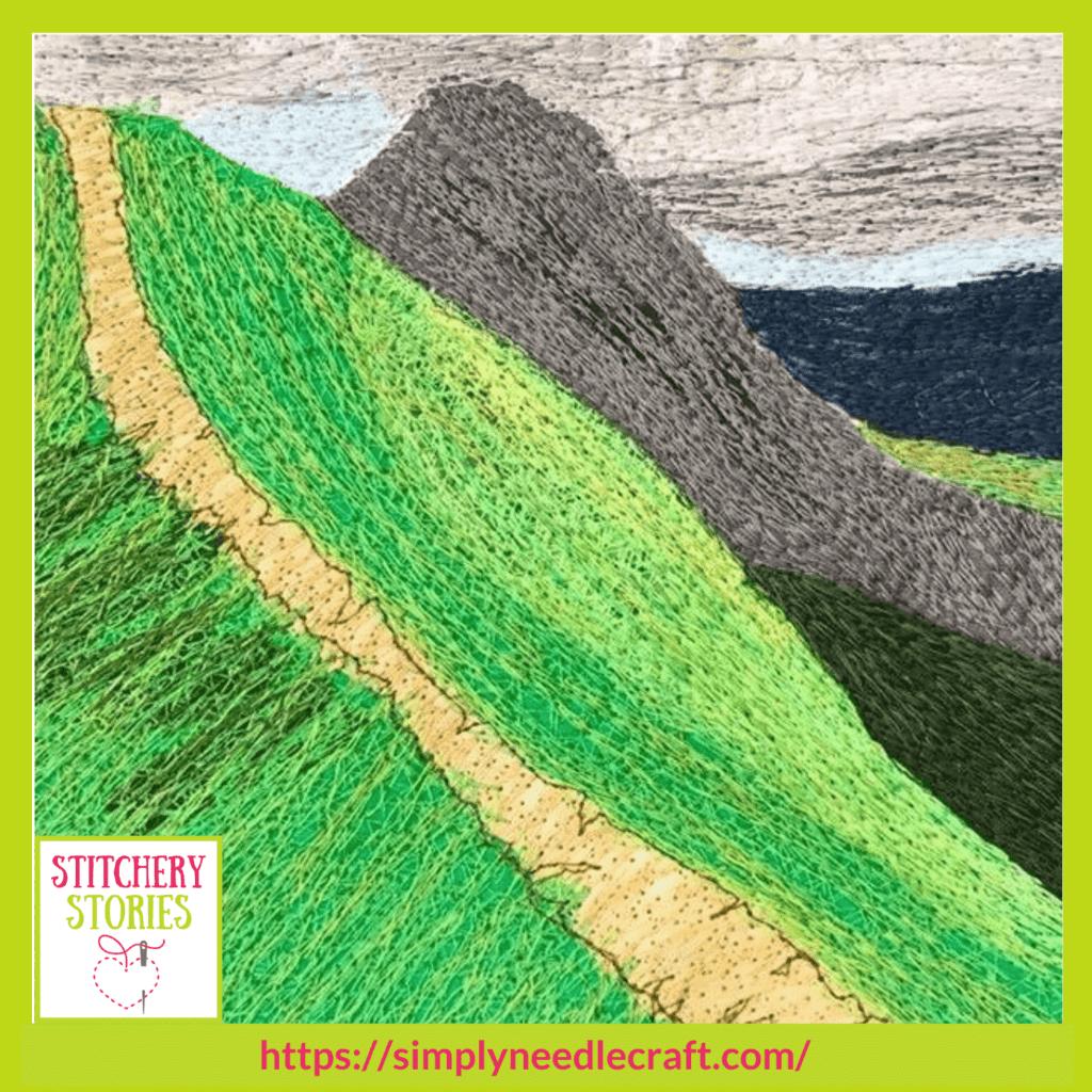 Derbyshire landscape Ami James guest Stitchery Stories textile art podcast