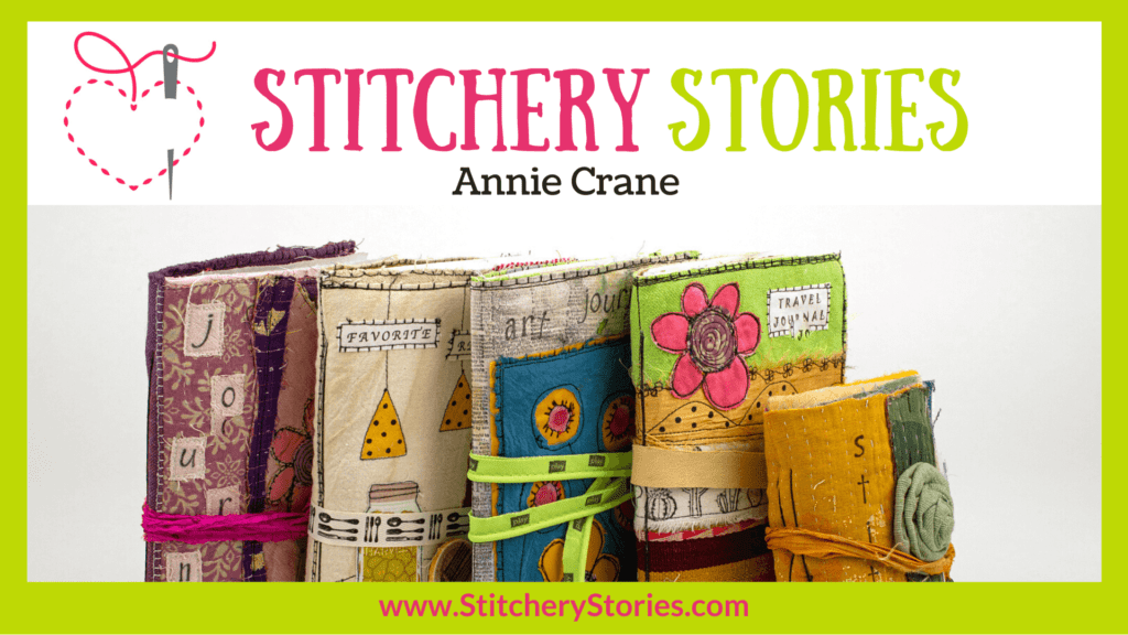Annie Crane guest Stitchery Stories textile art podcast Wide Art