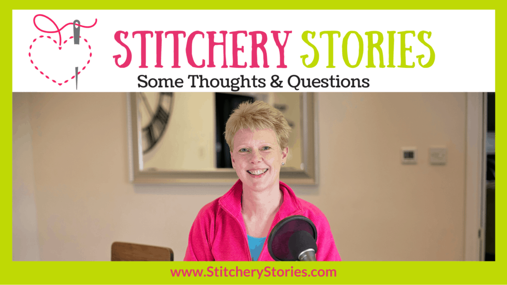 May 2020 update Susan Weeks host Stitchery Stories embroidery podcast Wide Art
