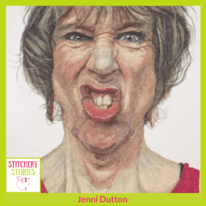 Jenni Dutton Stitchery Stories Podcast Guest