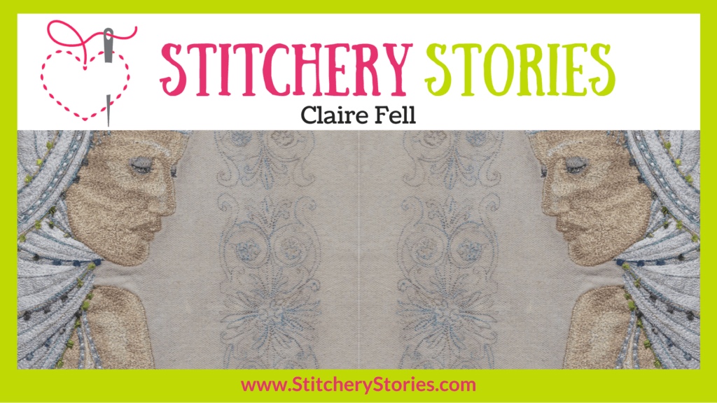 Claire Fell guest Stitchery Stories embroidery podcast Wide Art