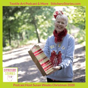 Stitchery Stories textile art podcast host Susan Weeks