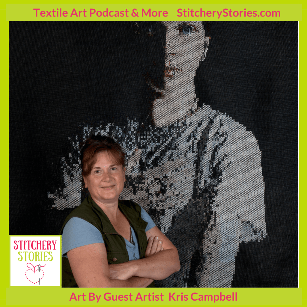 portrait by Kris Campbell guest Stitchery Stories textile art podcast