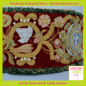 Broderers Crown by Cindy Jackson guest Stitchery Stories embroidery podcast