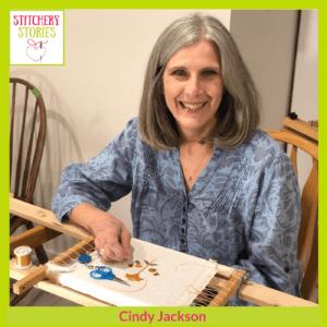 Cindy Jackson Stitchery Stories Podcast Guest
